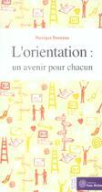 Couverture du livre « Orientation (l') : un avenir pour chacun » de Monique Ronzeau aux éditions Yves Michel