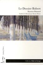 Couverture du livre « Le dossier Robert » de Karsten Dummel aux éditions Quidam