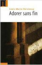 Couverture du livre « Adorer sans fin » de Louis-Marie Boivineau aux éditions Embrasure