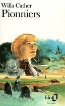 Couverture du livre « Pionniers » de Willa Cather aux éditions Gallimard