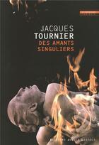 Couverture du livre « Des amants singuliers » de Jacques Tournier aux éditions Joelle Losfeld