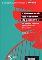 Couverture du livre « L'Epreuve Orale Dans Les Concours ; Categorie C » de Chantal Perrin-Van Hille aux éditions Documentation Francaise