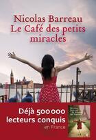 Couverture du livre « Le café des petits miracles » de Nicolas Barreau aux éditions Heloise D'ormesson
