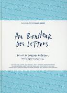 Couverture du livre « Au bonheur des lettres » de Shaun Usher aux éditions Editions Du Sous Sol