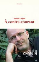 Couverture du livre « À contre-courant » de Antoine Choplin aux éditions Paulsen