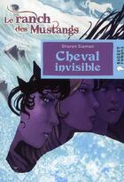 Couverture du livre « Cheval invisible » de Sharon Siamon aux éditions Rageot
