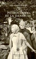 Couverture du livre « Petrouchka et la danseuse » de John Cowper Powys aux éditions Corti