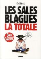 Couverture du livre « Les sales blagues ; la totale t.1 à t.17 » de Vuillemin aux éditions Glenat