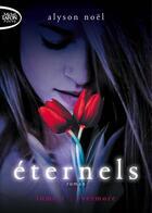 Couverture du livre « Éternels t.1 ; evermore » de Alyson Noel aux éditions Michel Lafon Poche