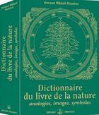 Couverture du livre « Dictionnaire du livre de la nature ; analogies, images, symboles » de Omraam Mikhael Aivanhov aux éditions Prosveta