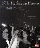 Couverture du livre « Si le festival de cannes m'était conté » de Henry-Jean Servat aux éditions Filipacchi