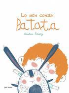 Couverture du livre « Lo men conilh patata » de Christine Roussey aux éditions Per Noste