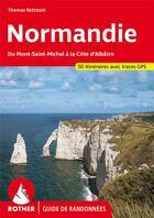 Couverture du livre « Normandie ; du Mont-Saint-Michel à la côte d'Albâtre » de Thomas Rettstatt aux éditions Rother