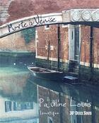 Couverture du livre « Morte à Venise » de Pauline Louis aux éditions Lunatique