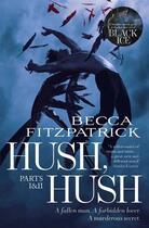 Couverture du livre « Hush, Hush Parts 1 & 2 » de Becca Fitzpatrick aux éditions Simon And Schuster Uk