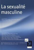 Couverture du livre « La sexualité masculine » de Laurent Danon-Boileau aux éditions Puf
