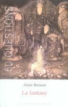 Couverture du livre « La fantasy » de Anne Besson aux éditions Klincksieck
