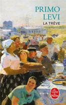 Couverture du livre « La trève » de Primo Levi aux éditions Lgf