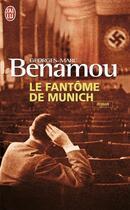 Couverture du livre « Le fantôme de Munich » de Georges-Marc Benamou aux éditions J'ai Lu