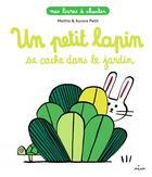 Couverture du livre « Un petit lapin » de Mathis et Aurore Petit aux éditions Milan