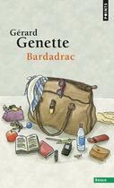 Couverture du livre « Bardadrac » de Gerard Genette aux éditions Points