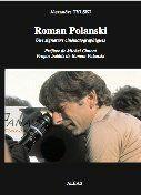 Couverture du livre « Roman Polanski ; une signature cinématographique » de Alexandre Tylski aux éditions Aleas