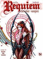 Couverture du livre « Requiem, chevalier vampire T.10 ; bain de sang » de Pat Mills et Olivier Ledroit aux éditions Nickel