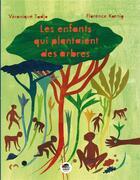 Couverture du livre « Les enfants qui plantaient des arbres » de Véronique Tadjo et Florence Koening aux éditions Oskar