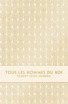 Couverture du livre « Tous les hommes du roi » de Robert Penn Warren aux éditions Monsieur Toussaint Louverture