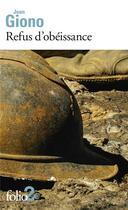 Couverture du livre « Refus d'obéissance » de Jean Giono aux éditions Gallimard