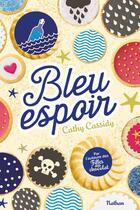 Couverture du livre « Bleu espoir » de Cathy Cassidy aux éditions Nathan