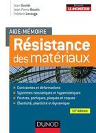 Couverture du livre « Aide-Memoire ; De Résistance Des Matériaux (10e Edition) » de Jean Goulet et Jean-Pierre Boutin et Frederic Lerouge aux éditions Dunod