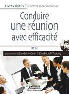 Couverture du livre « Conduire une réunion avec efficacité » de Abis Formation aux éditions Eyrolles