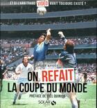Couverture du livre « On refait la coupe du monde » de Xavier Barret aux éditions Solar