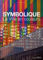 Couverture du livre « La ville en couleurs » de Larissa Noury aux éditions Huitieme Jour