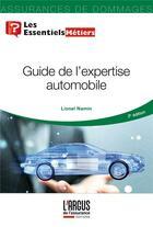 Couverture du livre « Guide de l'expertise automobile (2e édition) » de Lionel Namin aux éditions L'argus De L'assurance