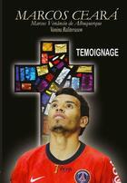 Couverture du livre « Témoignage » de Marcos Ceara aux éditions 7 Ecrit