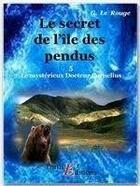 Couverture du livre « Le mystérieux doctur Cornélius t.5 ; le secret de l'île des pendus » de Gustave Le Rouge aux éditions Thriller Editions