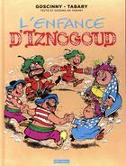 Couverture du livre « Iznogoud ; l'enfance d'Iznogoud » de Jean Tabary et Rene Goscinny aux éditions Imav