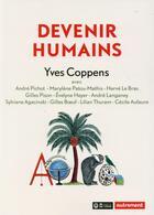 Couverture du livre « Devenir humains » de Yves Coppens aux éditions Autrement
