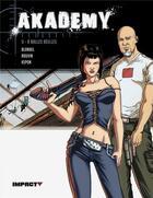 Couverture du livre « Akademy t.2 ; à balles réelles » de Julien Blondel et Anne Rouvin aux éditions Delcourt