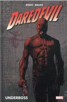 Couverture du livre « Daredevil t;1 ; underboss » de Alex Maleev et Brian Michael Bendis aux éditions Panini