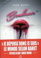 Couverture du livre « Trademark T.1 ; bonheur TM » de Jean Baret aux éditions Le Belial