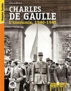 Couverture du livre « Charles de Gaulle ; l'insoumis » de Celine Anche aux éditions Oskar