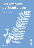 Couverture du livre « Les ombres de Montelupo » de Valerio Varesi aux éditions Agullo