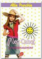 Couverture du livre « Allie Punchie t.1 ; le déménagement » de Meg Cabot aux éditions Hachette Jeunesse