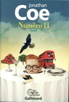 Couverture du livre « Numéro 11 » de Jonathan Coe aux éditions Gallimard