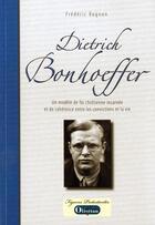 Couverture du livre « Dietrich Bonhoeffer » de Frederic Rognon aux éditions Olivetan