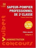 Couverture du livre « Sapeur pompier professionnel ; 2eme classe (8e édition) » de Francoise Thiebault-Roger aux éditions Vuibert