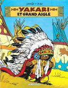 Couverture du livre « Yakari, l'ami des animaux T.1 ; Yakari et Grand Aigle » de Derib et Job aux éditions Lombard